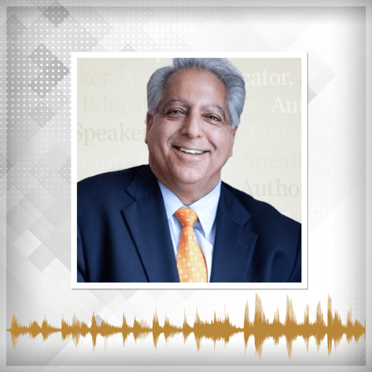 Episode 5: The keys to living a life of purpose with Dr. Sanjiv Chopra